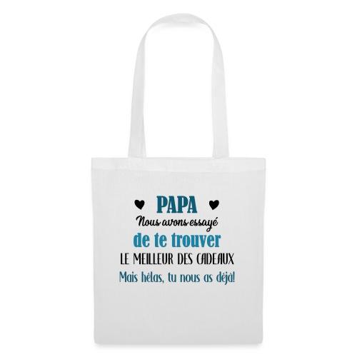 Papa, meilleur des cadeaux - Tote Bag