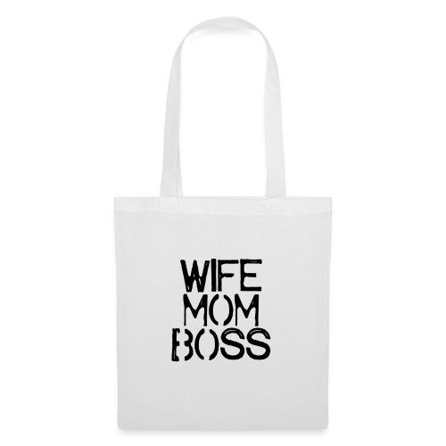 Wife mom boss - Tas van stof