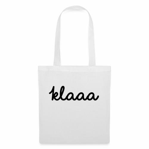 Klaaa - T-Shirt - Stoffbeutel