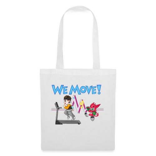 WE MOVE! - Tote Bag