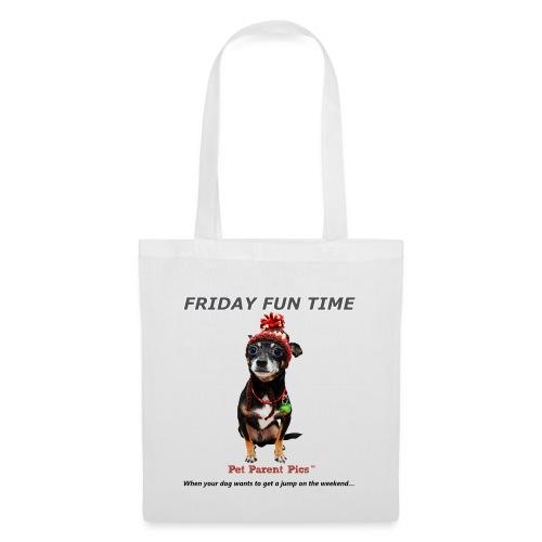 Friday Fun Time - Tote Bag