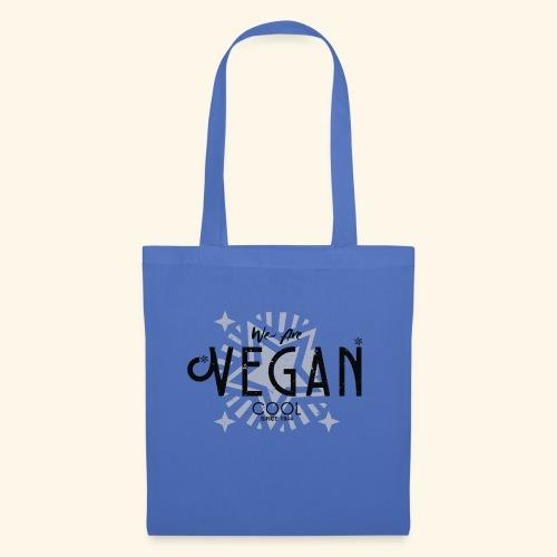 We Are Vegan Cool - Tote Bag