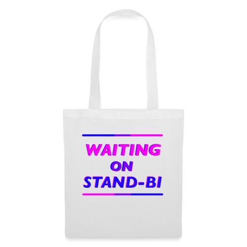 Waiting On Stand-BI - Tote Bag