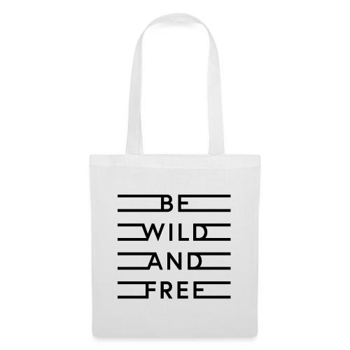 be wild and free - Stoffbeutel