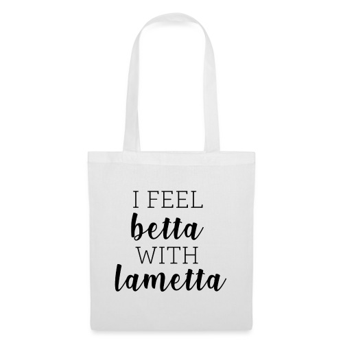 I feel betta with Lametta - Stoffbeutel