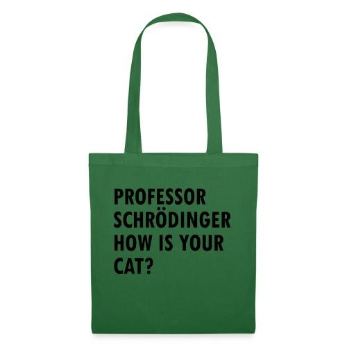 Schroedingers cat - Tote Bag