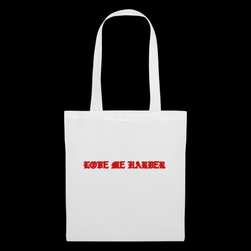 LOVE ME HARDER - Bolsa de tela
