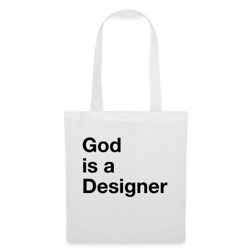 God Is A Designer - Stoffbeutel