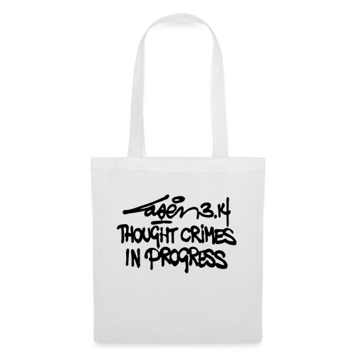 Thought Crimes In Progres - Tote Bag