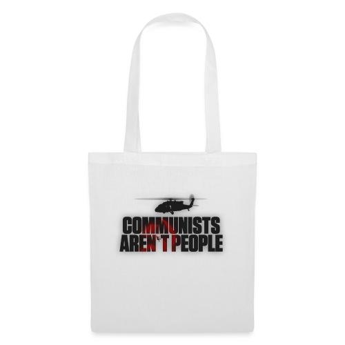 Communists aren't People (No uzalu logo) - Tote Bag