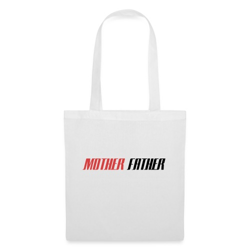 Mother Father - Tote Bag