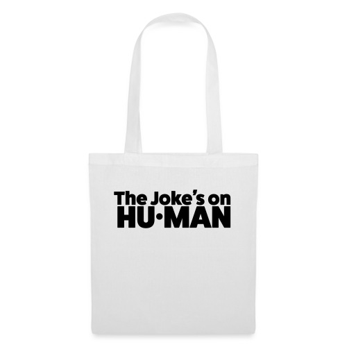 The Jokes on Human - Tas van stof