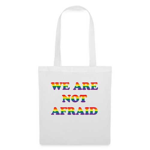 We are not afraid - Tote Bag