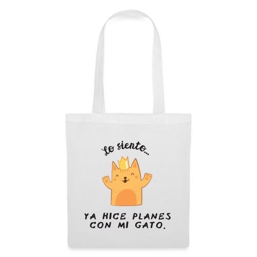 Planes con mi gato - Bolsa de tela