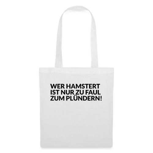 HAMSTERN & PLÜNDERN - Stoffbeutel