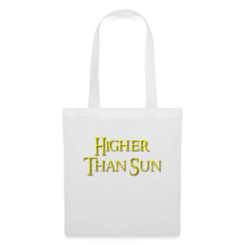 Higher Than Sun - Tote Bag