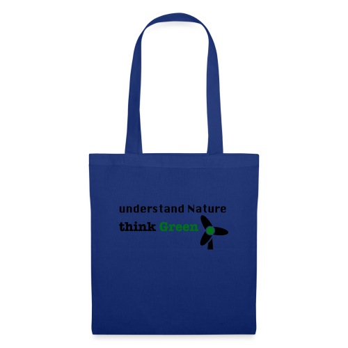 Understand Nature. Think Green! - Tote Bag