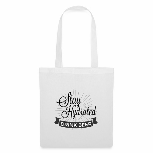 Stay Hydrated - Tote Bag