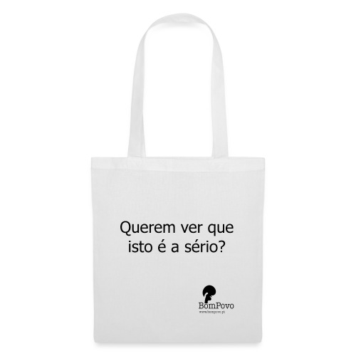 queremverqueistoeaserio - Tote Bag