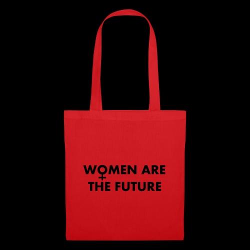 women are the future - Torba materiałowa