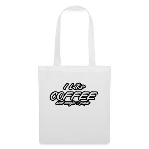 I Like Coffee Kopie - Stoffbeutel