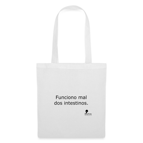 Funciono mal dos intestinos. - Tote Bag