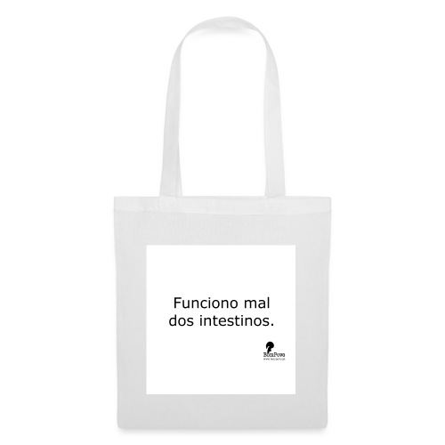 Funciono mal dos intestinos - Tote Bag