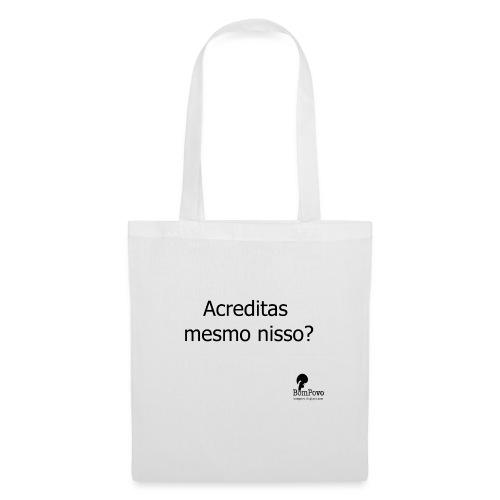 acreditasmesmonisso - Tote Bag