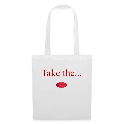 Take The Red Pill - Tote Bag