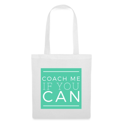 Coach me if you can - Tote Bag