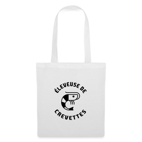 ÉLEVEUSE DE CREVETTES CBS - Tote Bag