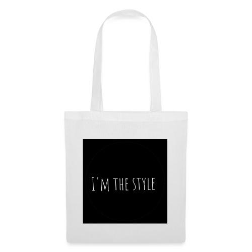 I'm the Style - Sac en tissu