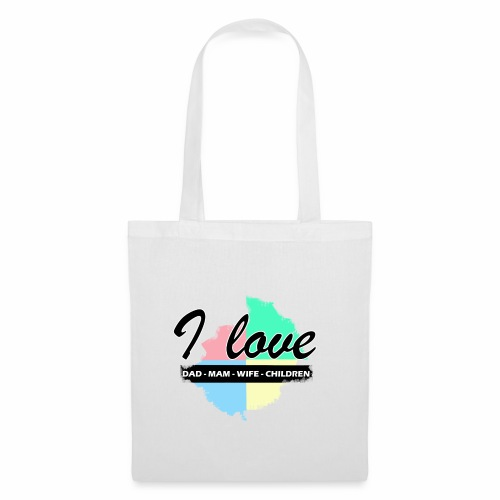 I love dad mom wife children - Tote Bag