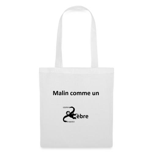 Malin comme un zèbre - Tote Bag