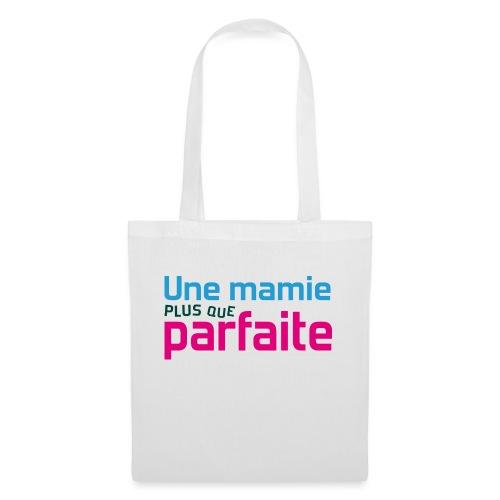 Uen mamie plus que parfaite - Tote Bag