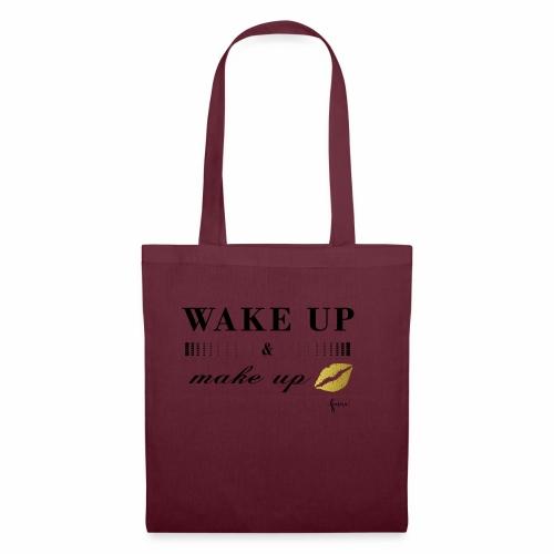wake up and make up - Stoffbeutel