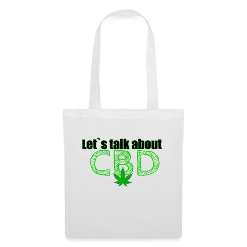 Let´s talk about CBD - Cannabis CBD Öl Merch - Stoffbeutel