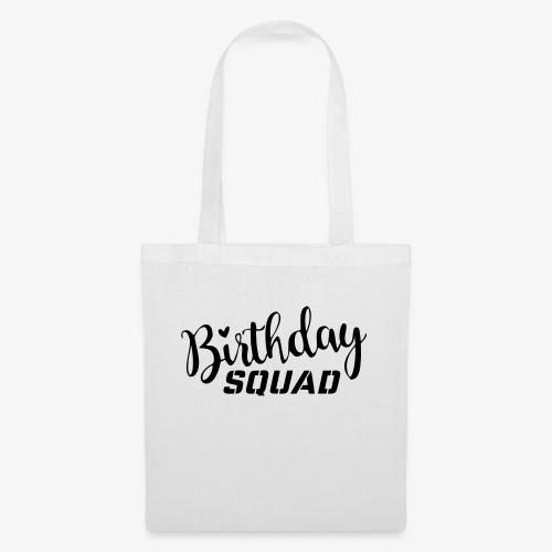 Birthday squad - Stoffbeutel