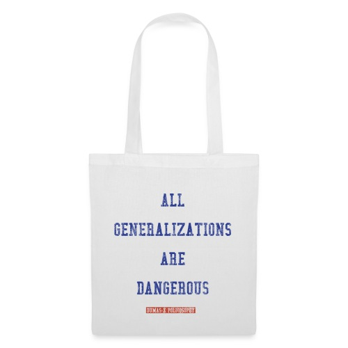 all generalizations white - Tote Bag