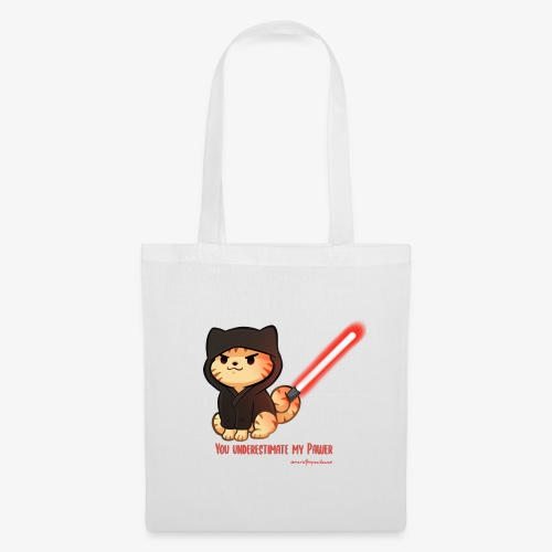 You underestimate my pawer - Tote Bag