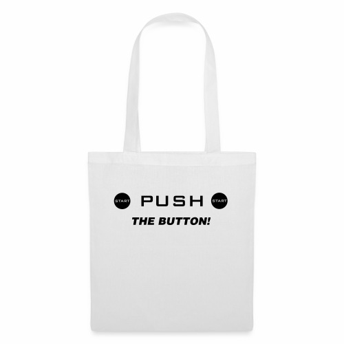 Push The Button - Stoffbeutel