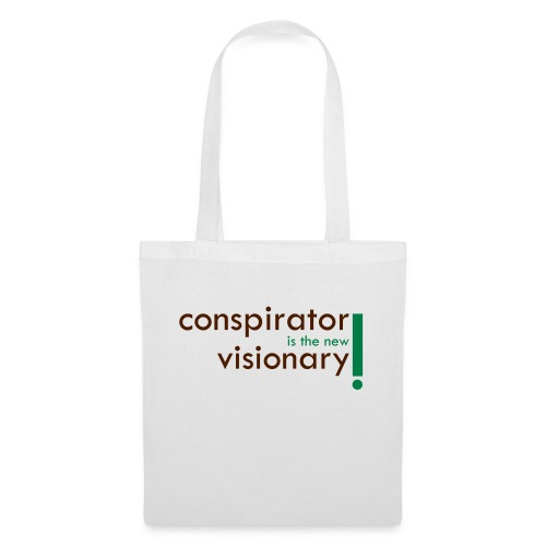 conspirator is the new visionary - Sac en tissu