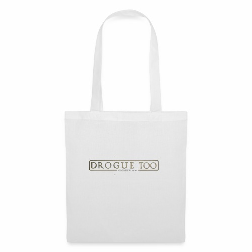 drogue too - Tote Bag