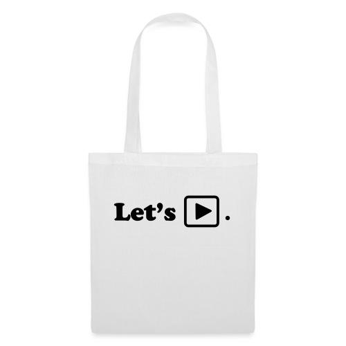 Let's play. - Tote Bag