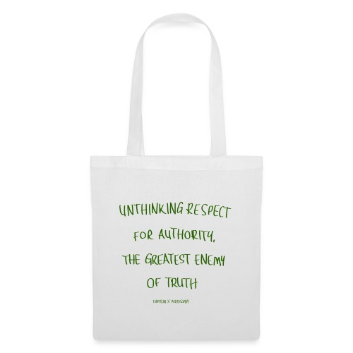 unthinking respect white green - Tote Bag