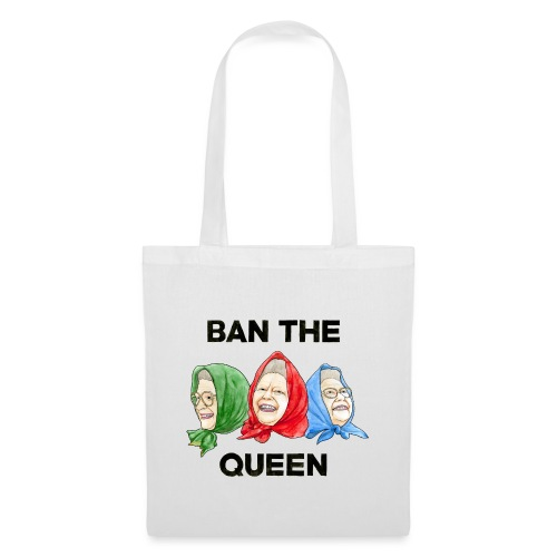 Ban The Queen png - Tote Bag