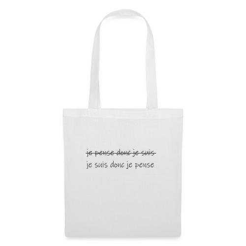 je pense donc je suis - Tote Bag