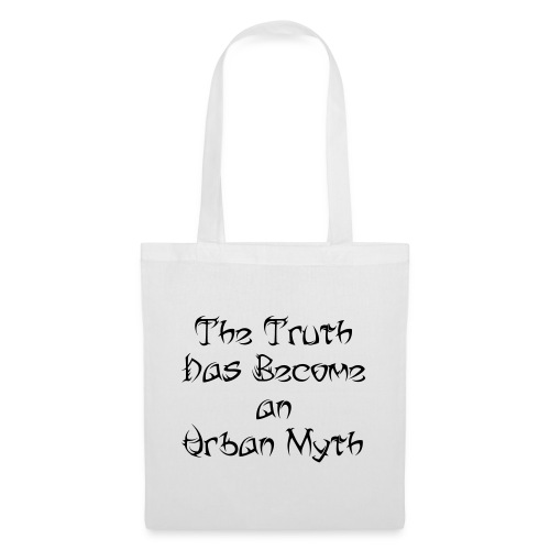 The Truth Has Become an Urban Myth (Tribal Font) - Tote Bag