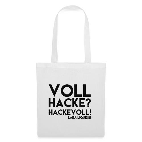 VOLL HACKE - Stoffbeutel