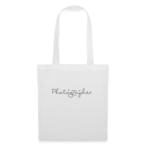 I am a Photographer - Tote Bag